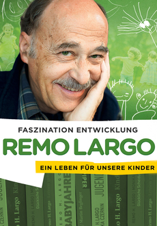 Cover - Remo Largo - Faszination Entwicklung
